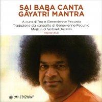 Sai Baba Canta Gayatri Mantra - Con CD Allegato