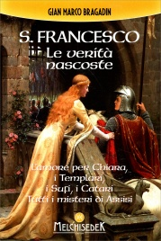 S. Francesco - Le Verità Nascoste