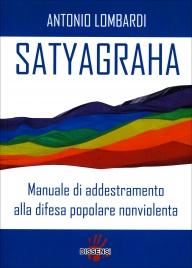 Satyagraha - Manuale di Addestramento alla Difesa Popolare Nonviolenta
