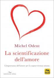 La Scientificazione dell'Amore