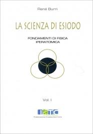 La Scienza di Esiodo - Vol. 1