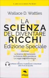 La Scienza del Diventare Ricchi - Edizione Speciale