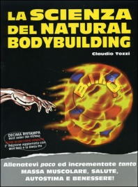 La Scienza del Natural Bodybuilding