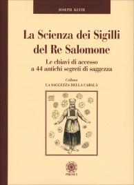 La Scienza dei Sigilli del Re Salomone