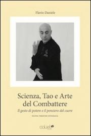 Scienza, Tao e Arte del Combattere