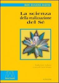 La Scienza della realizzazione del Sé