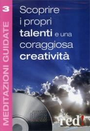 Scoprire i Propri Talenti e una Coraggiosa Creatività