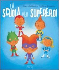 La Scuola Per Supereroi
