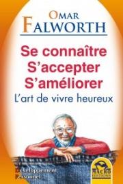 Se Connaître S'Accepter S'Améliorer (eBook)