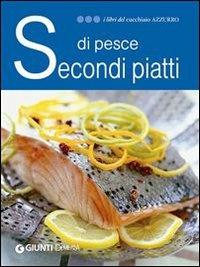 Secondi Piatti di Pesce (eBook)