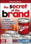 The Secret of the Brand (Videocorso DVD)