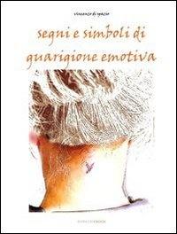 Segni e Simboli di Guarigione Emotiva (eBook)