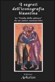 I Segreti dell'Iconografia Bizantina