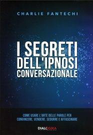 I Segreti dell'Ipnosi Conversazionale - Videocorso in 2 DVD