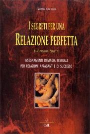 I Segreti per una Relazione Perfetta - Il Matrimonio Perfetto