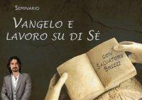 Seminario - Vangelo e Lavoro su di Sè di Salvatore Brizzi (Videocorso Digitale) Streaming - Da vedere online