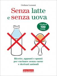 Senza Latte e Senza Uova (eBook)