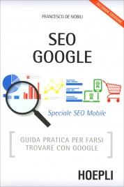 Seo Google - Speciale SEO Mobile - Seconda Edizione