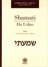 Shamati - Ho Udito