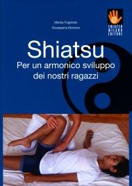 Shiatsu - Per un Armonico Sviluppo dei Nostri Ragazzi
