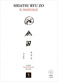 Shiatsu Ryu Zo. Il Manuale - Con...