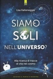 Siamo Soli nell'Universo?