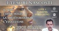 """Diretta streaming """"I tesori nascosti – L'evoluzione"""" con Igor Sibaldi – Lunedì 11 gennaio 2021"""