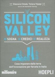 Silicon Valley - Sogna Credici...