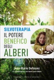 Silvoterapia - Il Potere Benefico degli Alberi