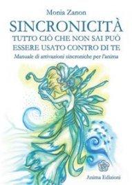 Sincronicità - Tutto ciò che Non Sai può Essere Usato Contro di Te (eBook)