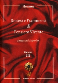 Sintesi e Frammenti di Pensiero Vivente - Volume 3