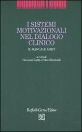 I Sistemi Motivazionali del Dialogo Clinico