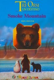 Tre Orsi un Destino - Smoke Mountain