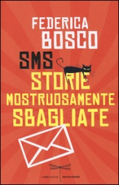 SMS Storie Mostruosamente Sbagliate