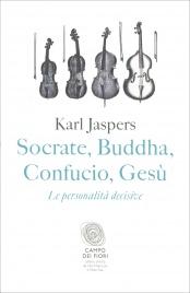 Socrate, Buddha, Confucio, Gesù