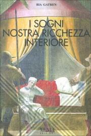 I Sogni Nostra Ricchezza Interiore