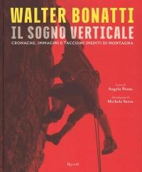 Walter Bonatti - Il Sogno Verticale