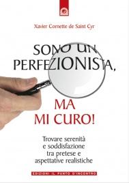 Sono un Perfezionista, ma mi Curo!  (eBook)