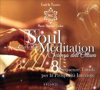 Soul Meditation - La Scienza dell'Ottava in Musica - CD Natural 432 Hz Music
