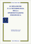 Le Dinamiche e la Metodologia della Sperimentazione Omeopatica