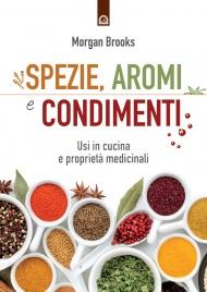 Spezie, Aromi e Condimenti (eBook)