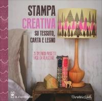 Stampa Creativa su tessuto Carta e Legno