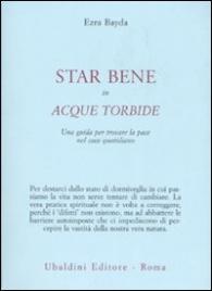 Star Bene in Acque Torbide