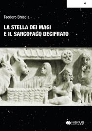 La Stella dei Magi e il Segreto del Sarcofago di Boville