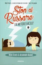 Stop al Russare - Un Metodo Facile!