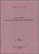 La Storia alla Luce dell'Antroposofia