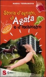Storia d'Agosto, di Agata e d'Inchiostro