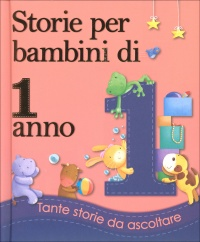 Storie per Bambini di 1 Anno