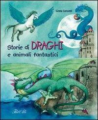 Storie di Draghi e Animali Fantastici