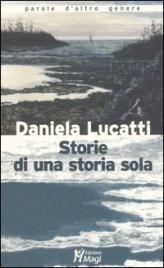 Storie di Una Storia Sola